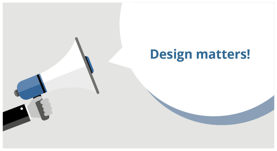 Newsletter 2: Design matters!
