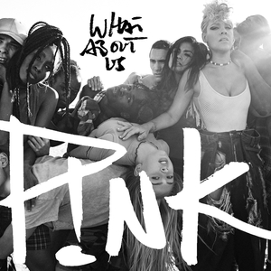 """PINK CD Cover """"What about us"""""""